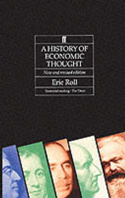 The History of Economic Thought by Eric Roll