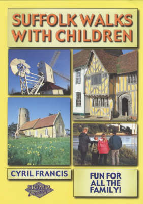 Suffolk Walks with Children by Cyril Francis