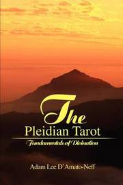The Pleidian Tarot by Adam Lee D'Amato-Neff