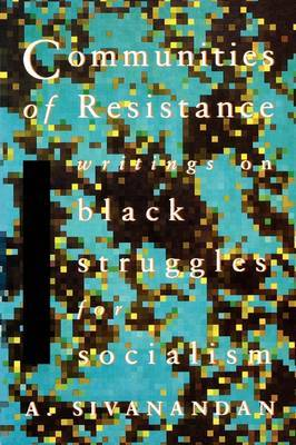 Communities of Resistance by A. Sivanandan image