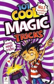 101 Cool Magic Tricks by Glen Singleton