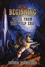 In the Beginning by Robert Silverberg