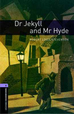 Oxford Bookworms Library: Level 4:: Dr Jekyll and Mr Hyde by Robert Louis Stevenson image