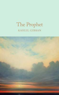 The Prophet by Kahlil Gibran