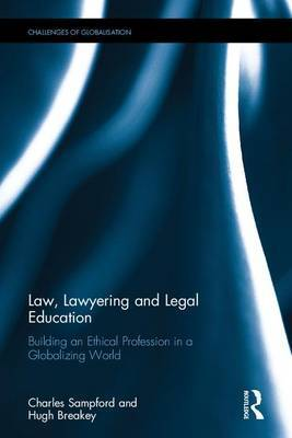Law, Lawyering and Legal Education by Charles Sampford image