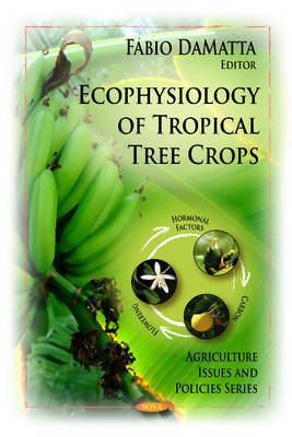 Ecophysiology of Tropical Tree Crops image