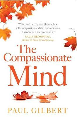 The Compassionate Mind by Paul Gilbert image