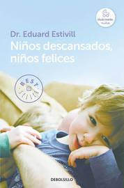 Niaos Descansados Niaos Felices / Rested Children, Happy Children by Eduard Estivill image