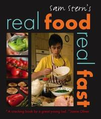 Real Food, Real Fast by Sam Stern image