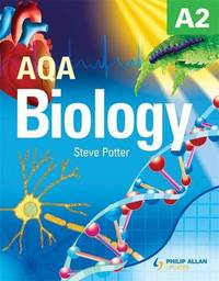 AQA A2 Biology Textbook by Steve Potter image