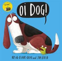 Oi Dog! by Kes Gray