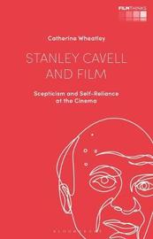 Stanley Cavell and Film by Catherine Wheatley