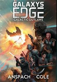 Galactic Outlaws by Jason Anspach