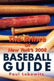 The Prince of New York's 2008 Baseball Guide by Paul Lebowitz image