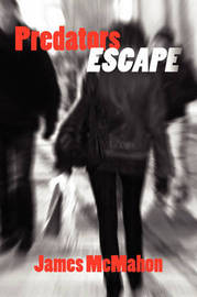 Predators Escape by James McMahon image