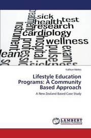 Lifestyle Education Programs by Matteo Kathryn