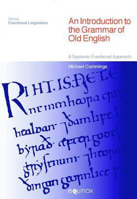 An Introduction to the Grammar of Old English by Michael Cummings image