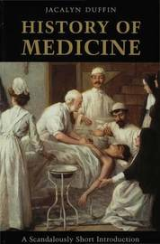 History of Medicine by Jacalyn Duffin image