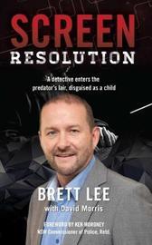 Screen Resolution by Brett Lee