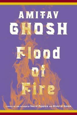 Flood of Fire by Amitav Ghosh image