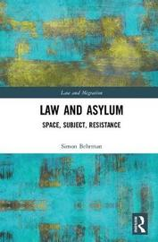 Law and Asylum by Simon Behrman
