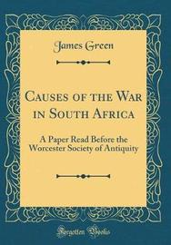 Causes of the War in South Africa by James Green image