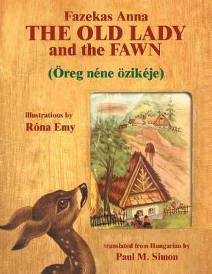 The Old Lady and the Fawn by Paul M Simon