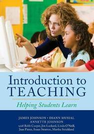 Introduction to Teaching by James Johnson