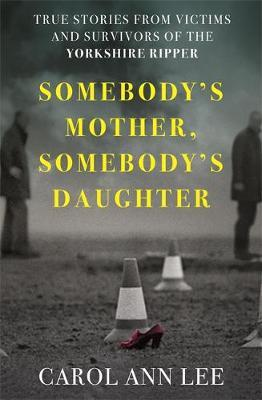 Somebody's Mother, Somebody's Daughter by Carol Ann Lee image