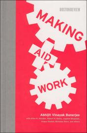 Making Aid Work by Abhijit Vinayak Banerjee image