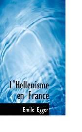 L'Hellacnisme En France by Emile Egger image
