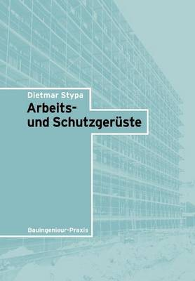 Arbeits- Und Schutzgeruste by Dietmar Stypa image