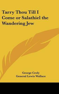 Tarry Thou Till I Come or Salathiel the Wandering Jew image