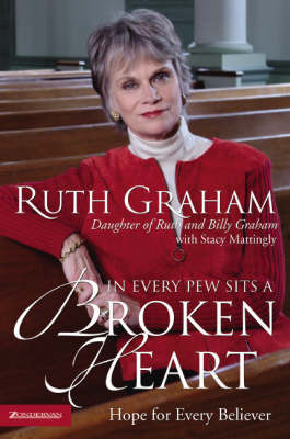 In Every Pew Sits a Broken Heart by Ruth Graham
