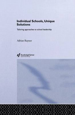 Individual Schools, Unique Solutions by Adrian Raynor image