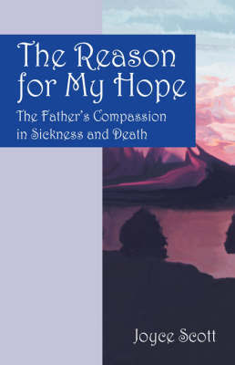 The Reason for My Hope by Joyce Scott