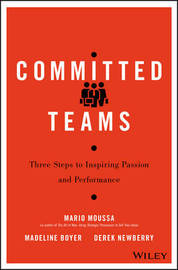 Committed Teams by Mario Moussa