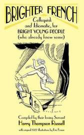 Brighter French: v. 1 by Harry Thompson Russell