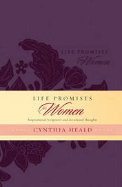 Life Promises for Women by Cynthia Heald