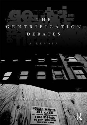 The Gentrification Debates by Japonica Brown-Saracino