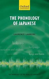 The Phonology of Japanese by Laurence Labrune