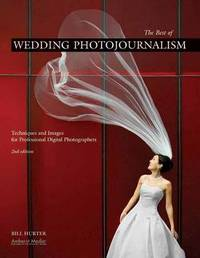 The Best Of Wedding Photojournalism by Bill Hurter image