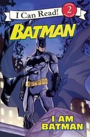 I Am Batman by Delphine Finnegan