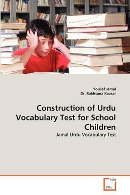 Construction of Urdu Vocabulary Test for School Children by Yousaf Jamal