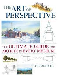 Art of Perspective by Phil Metzger