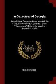 A Gazetteer of Georgia by Adiel Sherwood image