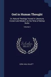God in Human Thought by Ezra Hall Gillett