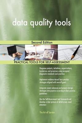 Data Quality Tools Second Edition by Gerardus Blokdyk