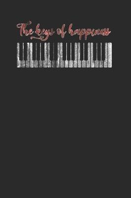 The Keys Of Happiness by Piano Publishing