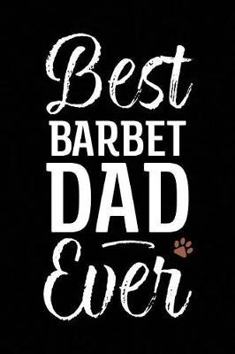 Best Barbet Dad Ever by Arya Wolfe